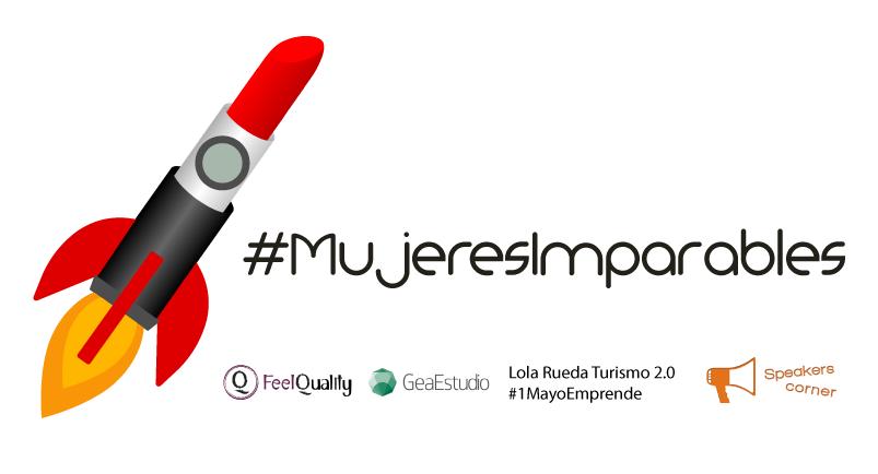 #mujeresimparables Organizadores